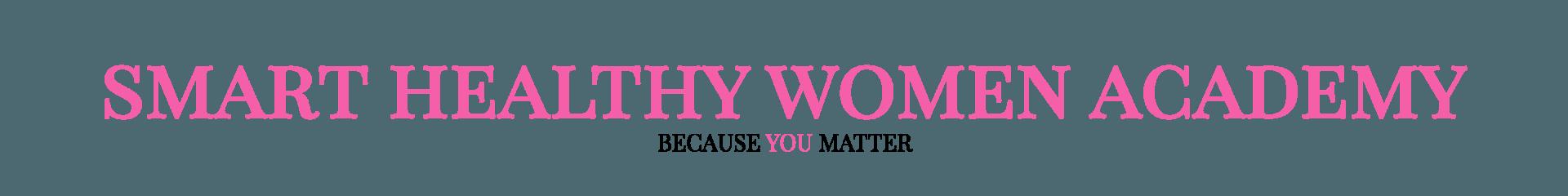 Smart Healthy Women Academy